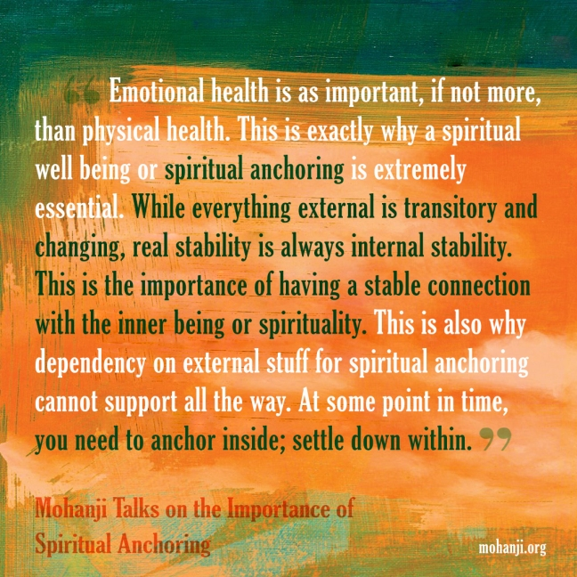 Mohanji quote - Importance of Spiritual Anchoring