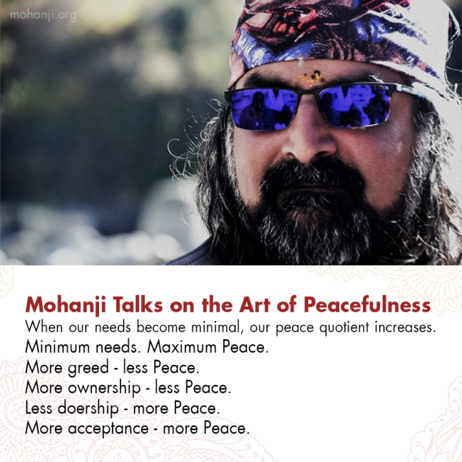 Mohanji quote - The Art of Peacefulness