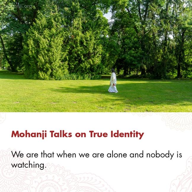 Mohanji quote - True Identity