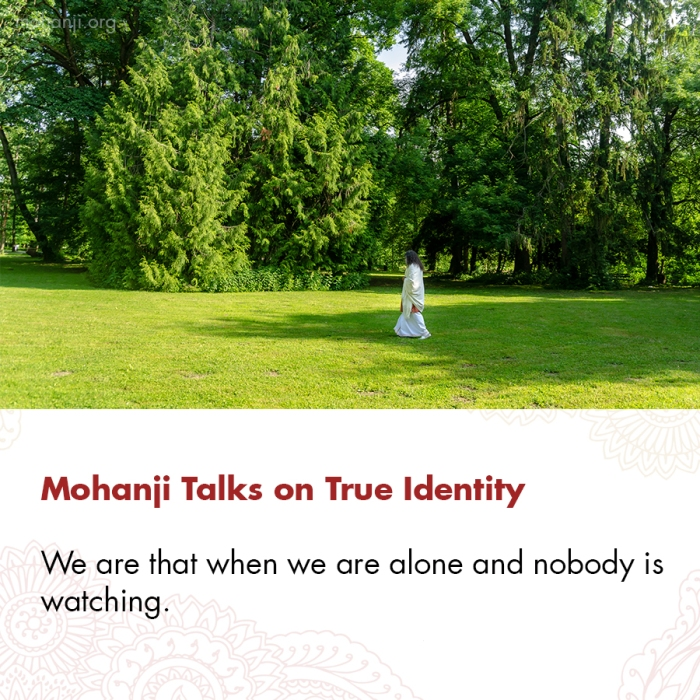 Mohanji quote - True Identity