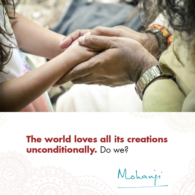 Mohanji quote - Unconditional love