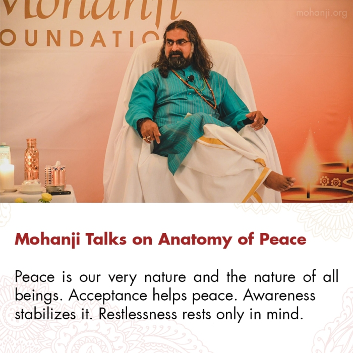 Mohanji quote - Anatomy of Peace
