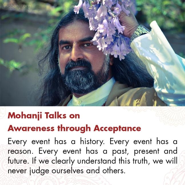 Mohanji quote - Awareness through acceptance