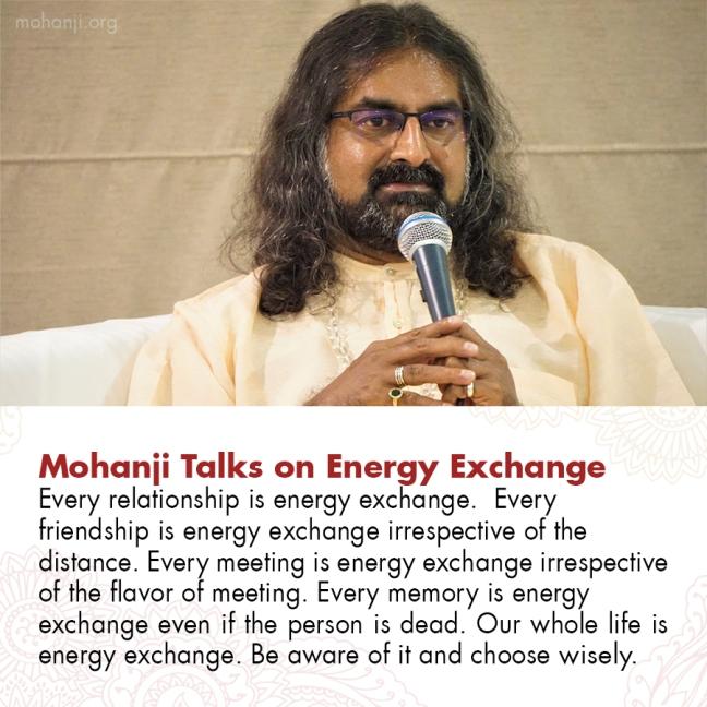 Mohanji quote - Energy exchange