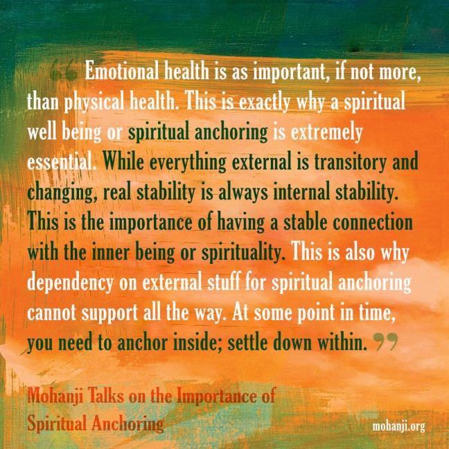 Mohanji quote - Importance of Spiritual Anchoring