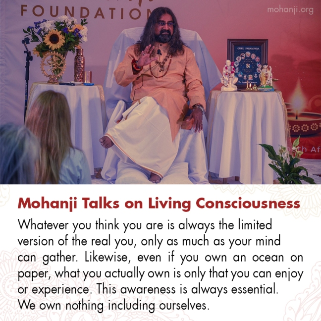 Mohanji quote - Living Consciousness