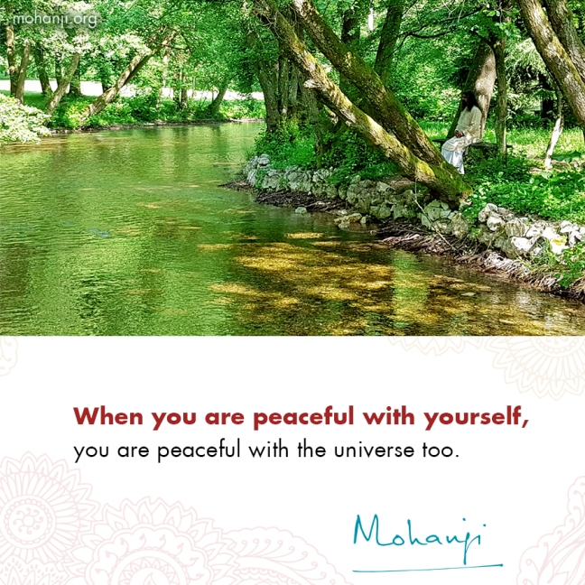 Mohanji quote - Peaceful with yourself