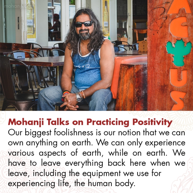 Mohanji quote - Practicing Positivity 22