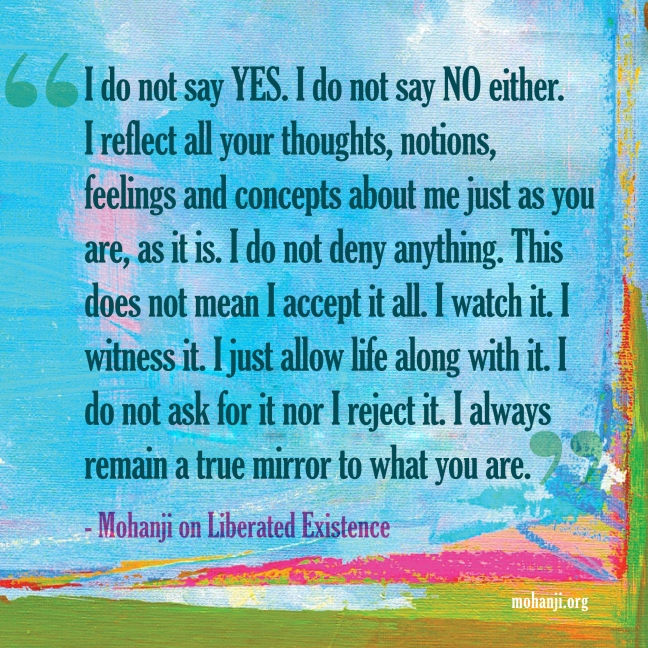 Mohanji quote - Liberated existence