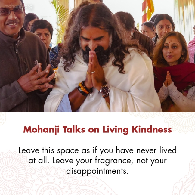Mohanji quote - Living kindness