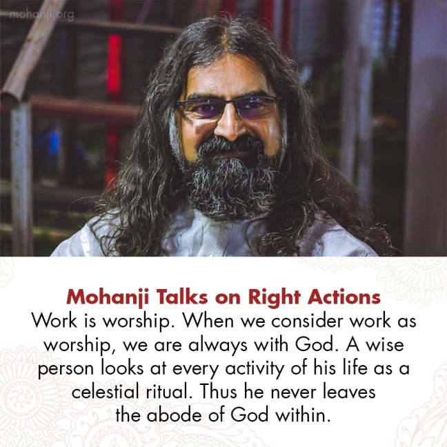 Mohanji quote - Right actions