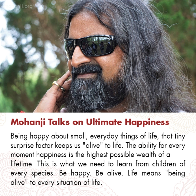 Mohanji quote - Ultimate Happiness