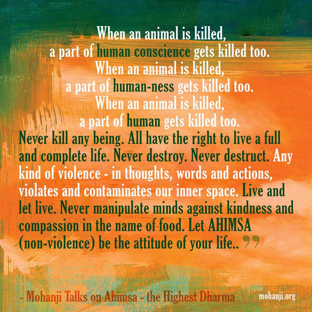 Mohanji quote - Ahimsa - the highest dharma