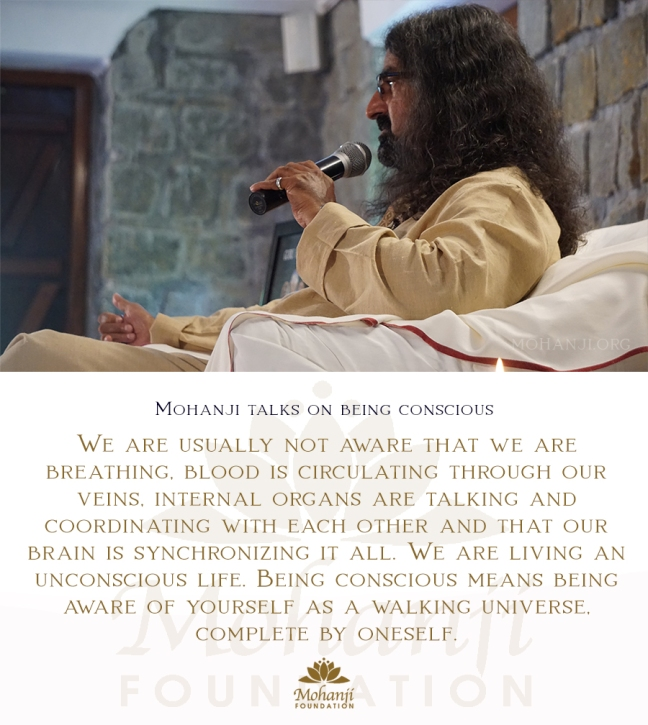 Mohanji quote - Being conscious
