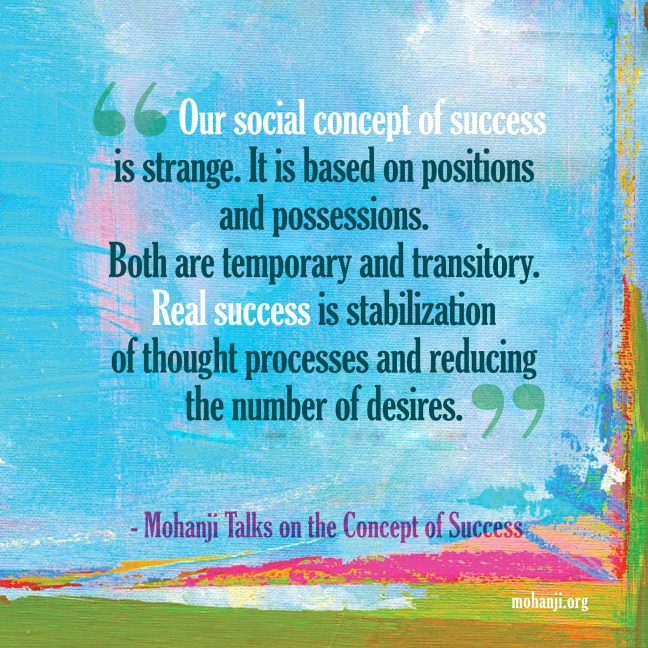 Mohanji quote - Concept of success
