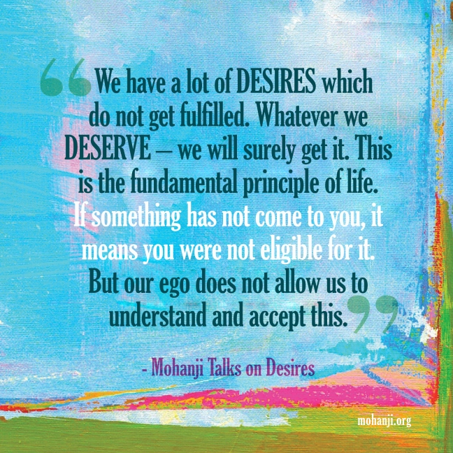 Mohanji quote - Desires and eligibility