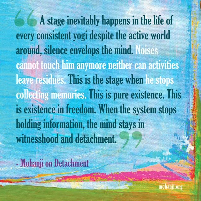 Mohanji quote - Detachment 2