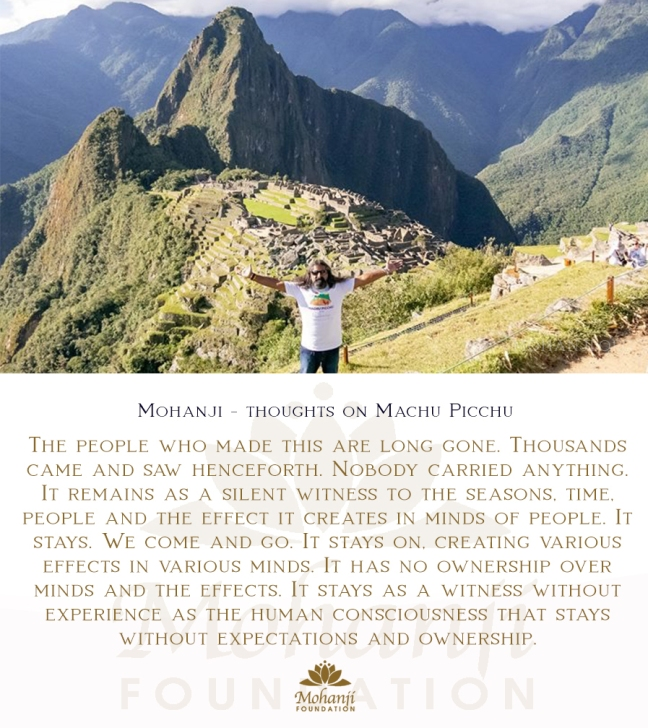 Mohanji quote - Machu Picchu