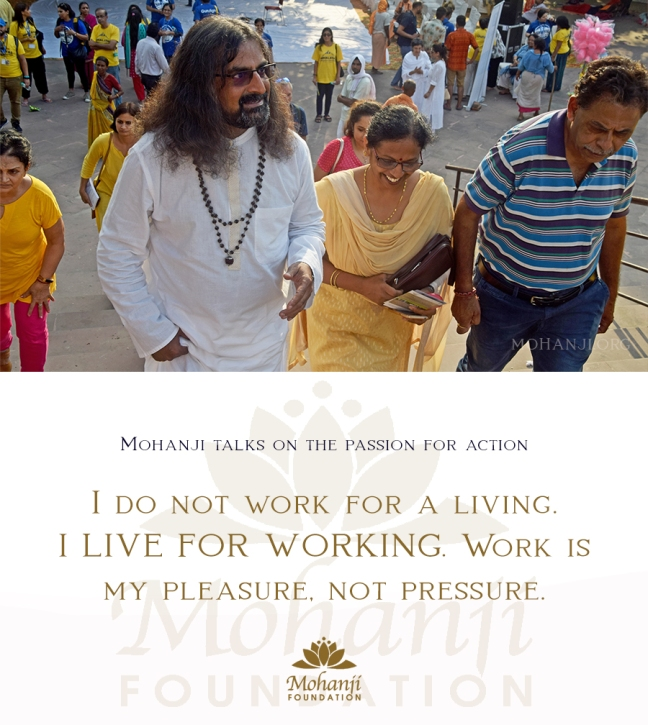 Mohanji quote - Passion for action