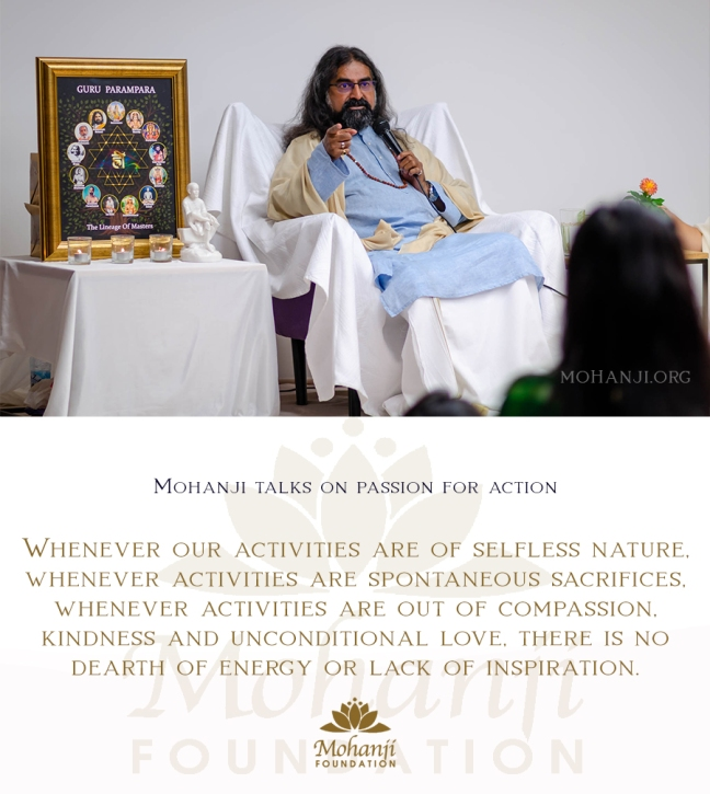 Mohanji quote - Passion for action 3