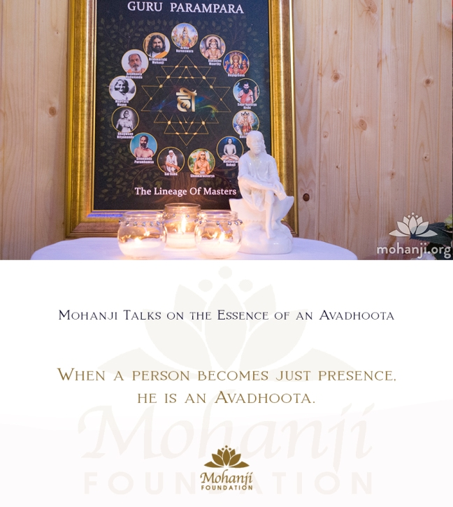 Mohanji quote - Avadhoota - the essence of