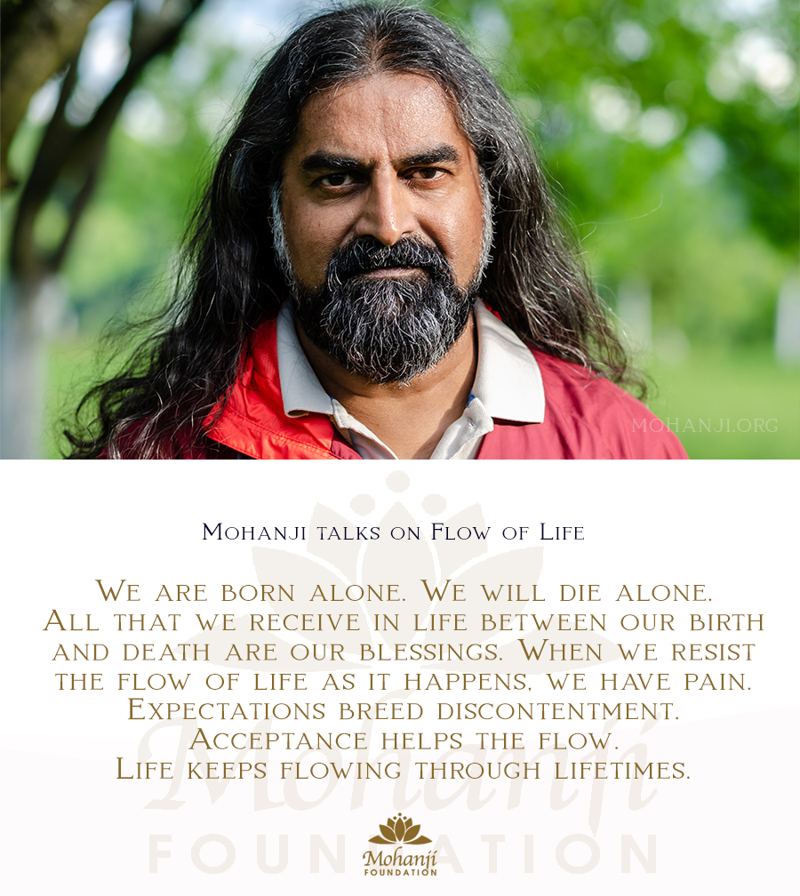 Mohanji quote - Flow of life