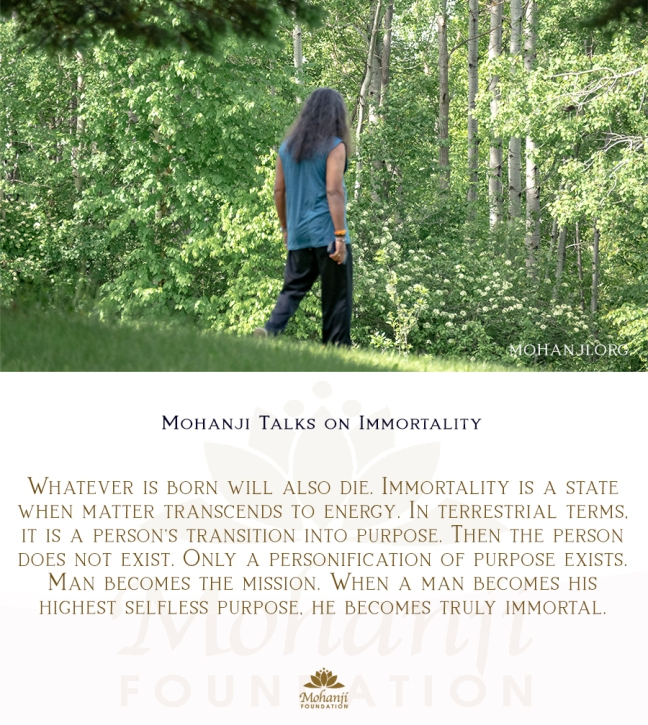 Mohanji quote - Immortality 1