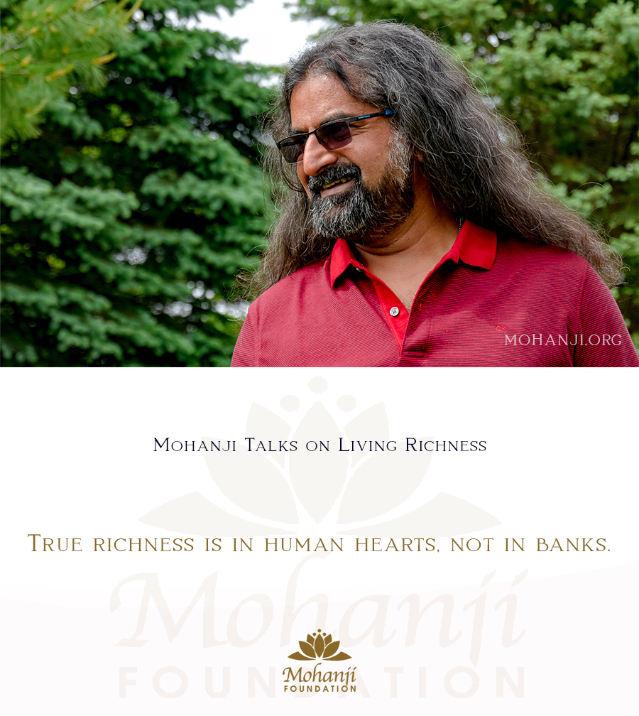 Mohanji quote - Living richness