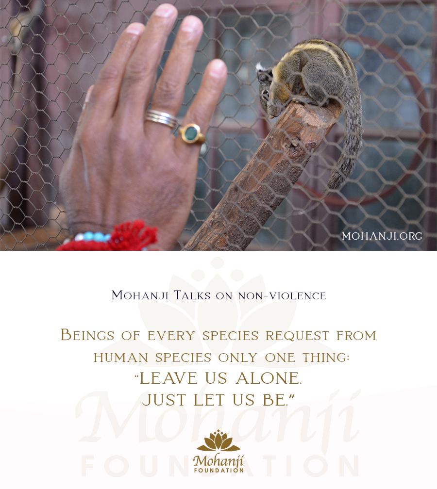 Mohanji quote - Non-violence, ahimsa