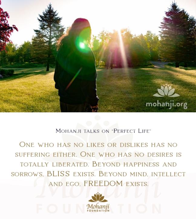 Mohanji quote - Perfect life