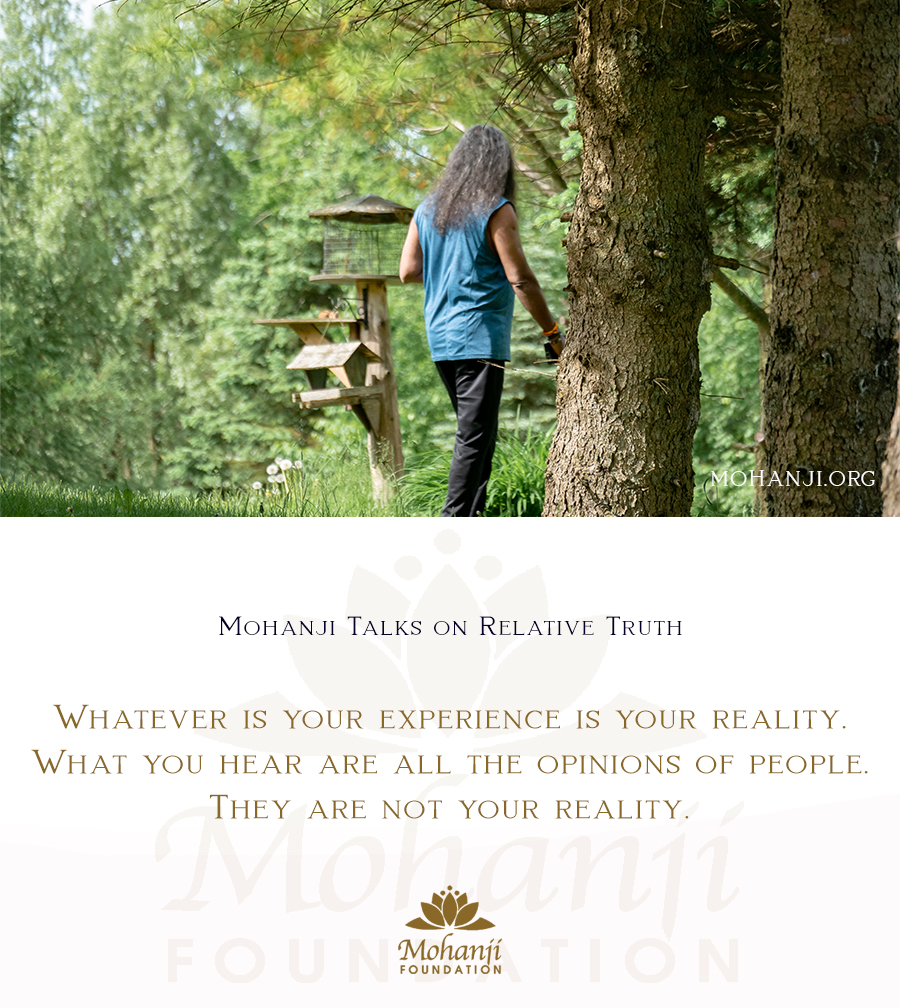Mohanji quote - Relative truth