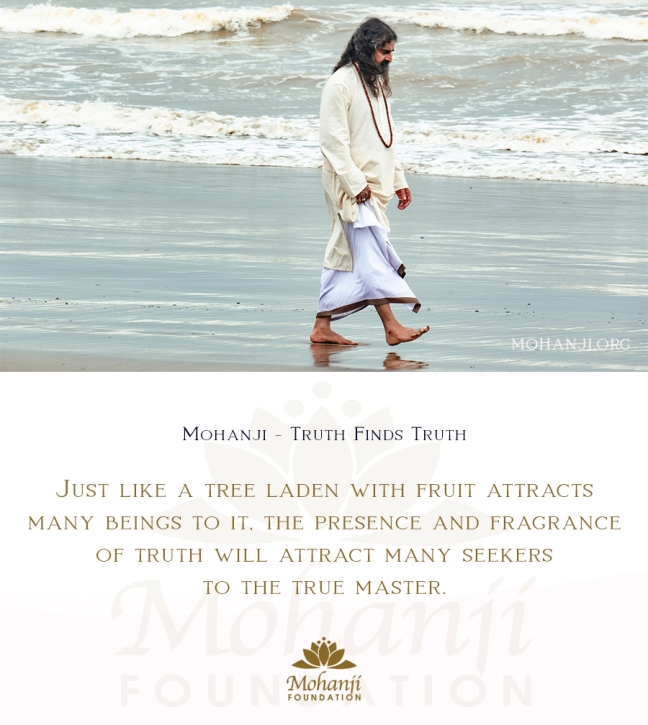 Mohanji quote - Truth finds truth