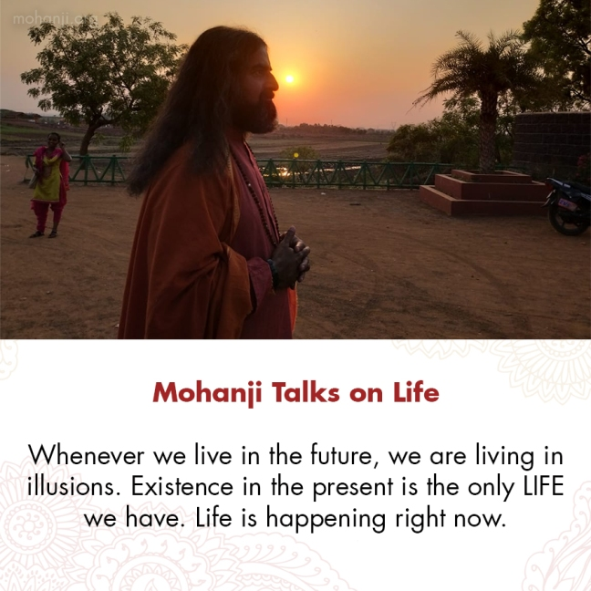 Mohanji quote - Life