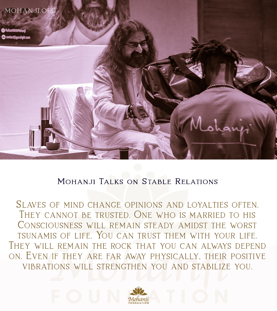 Mohanji quote - Relations, stable
