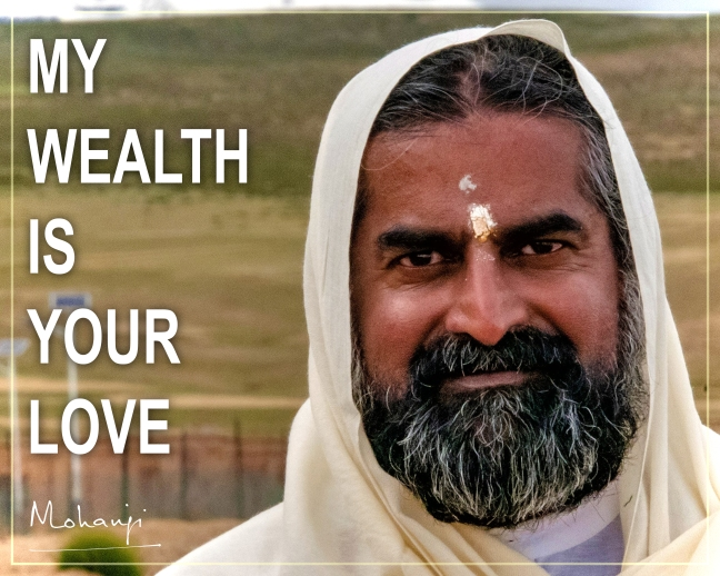 Mohanji quote - True wealth