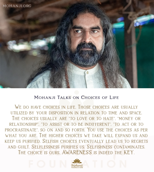 Mohanji quote - Choices of life