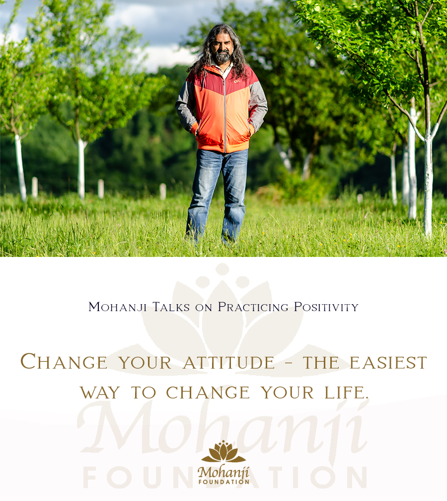 Mohanji quote - Practicing Positivity 36