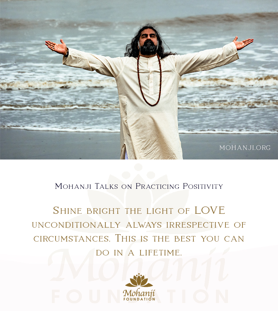 Mohanji quote - Practicing Positivity 42
