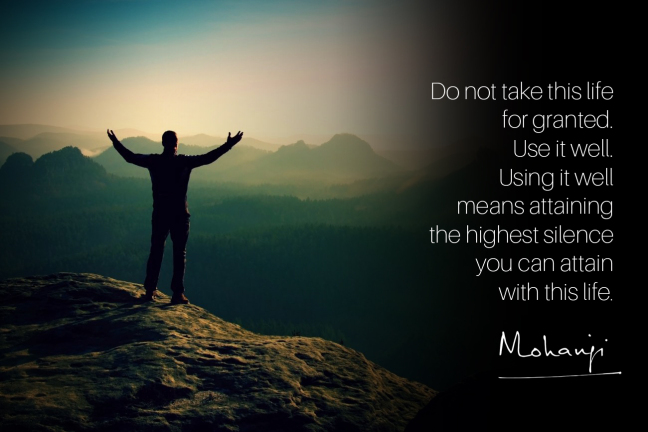 mohanji-quote-do-not-take-this-life-for-granted