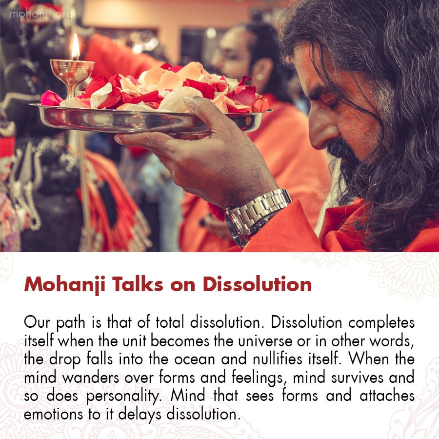 Mohanji quote - Dissolution