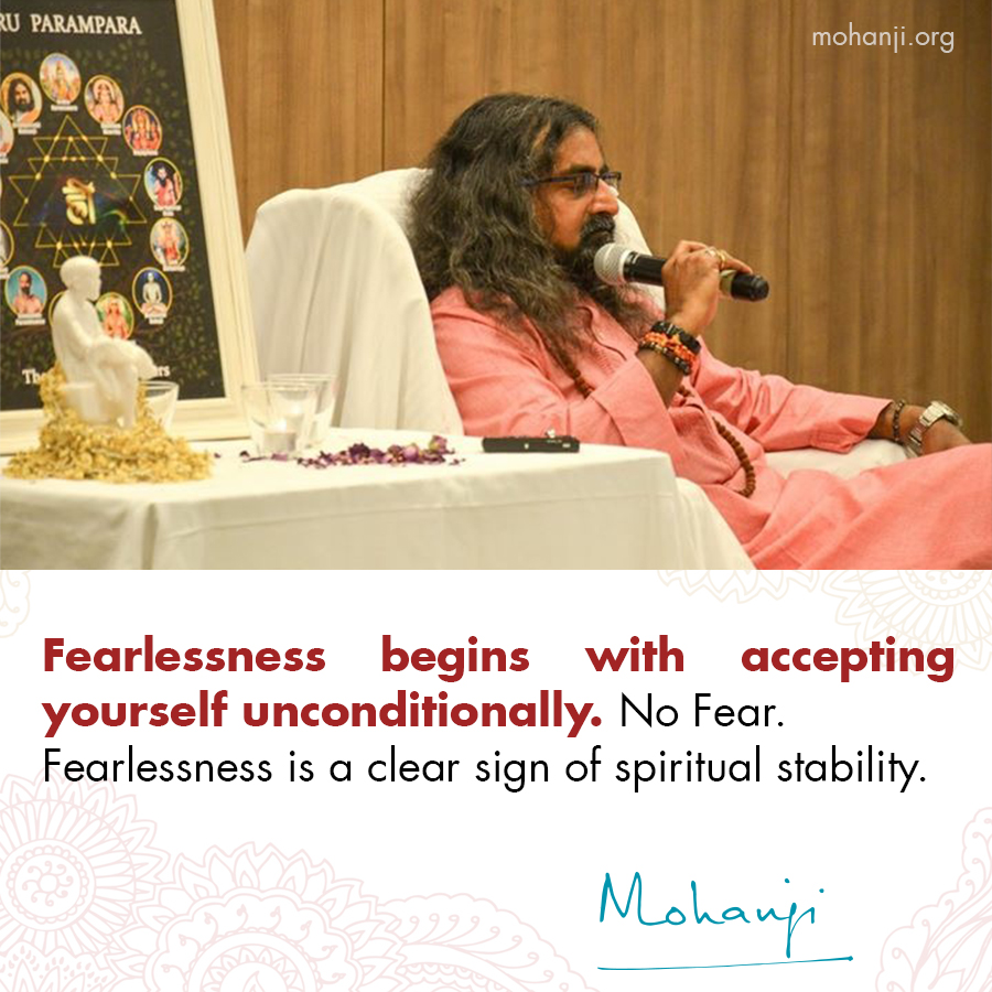 Mohanji quote - Fearlessness