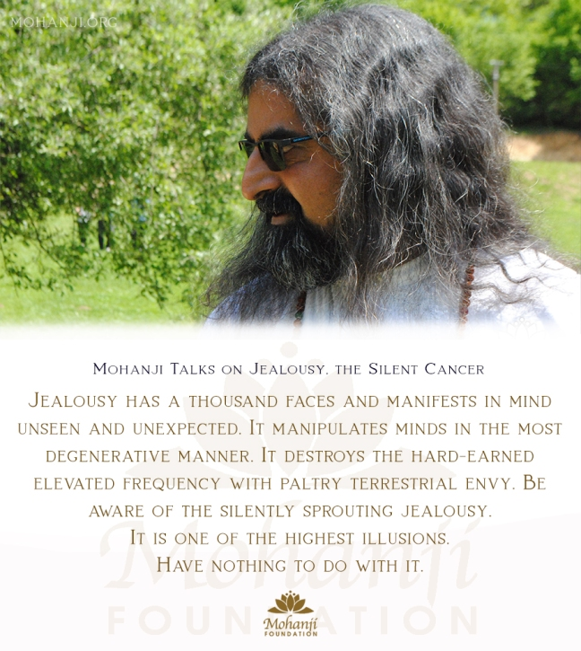 Mohanji quote - Jealousy, the silent cancer