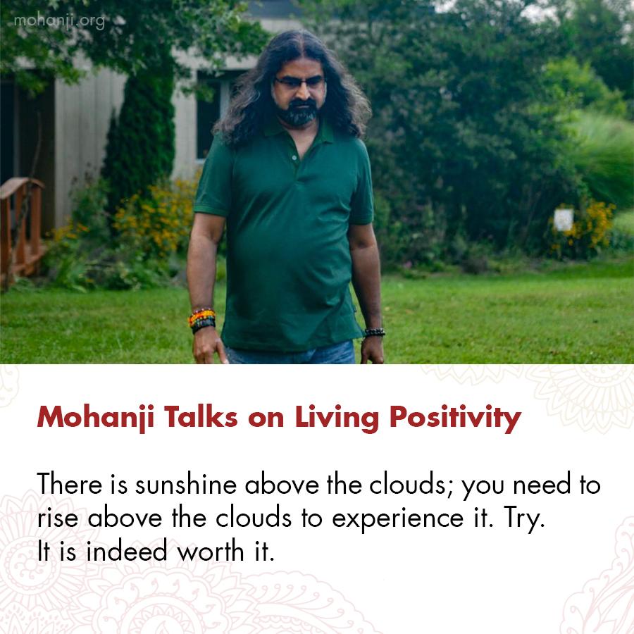 Mohanji quote - Living Positivity 1